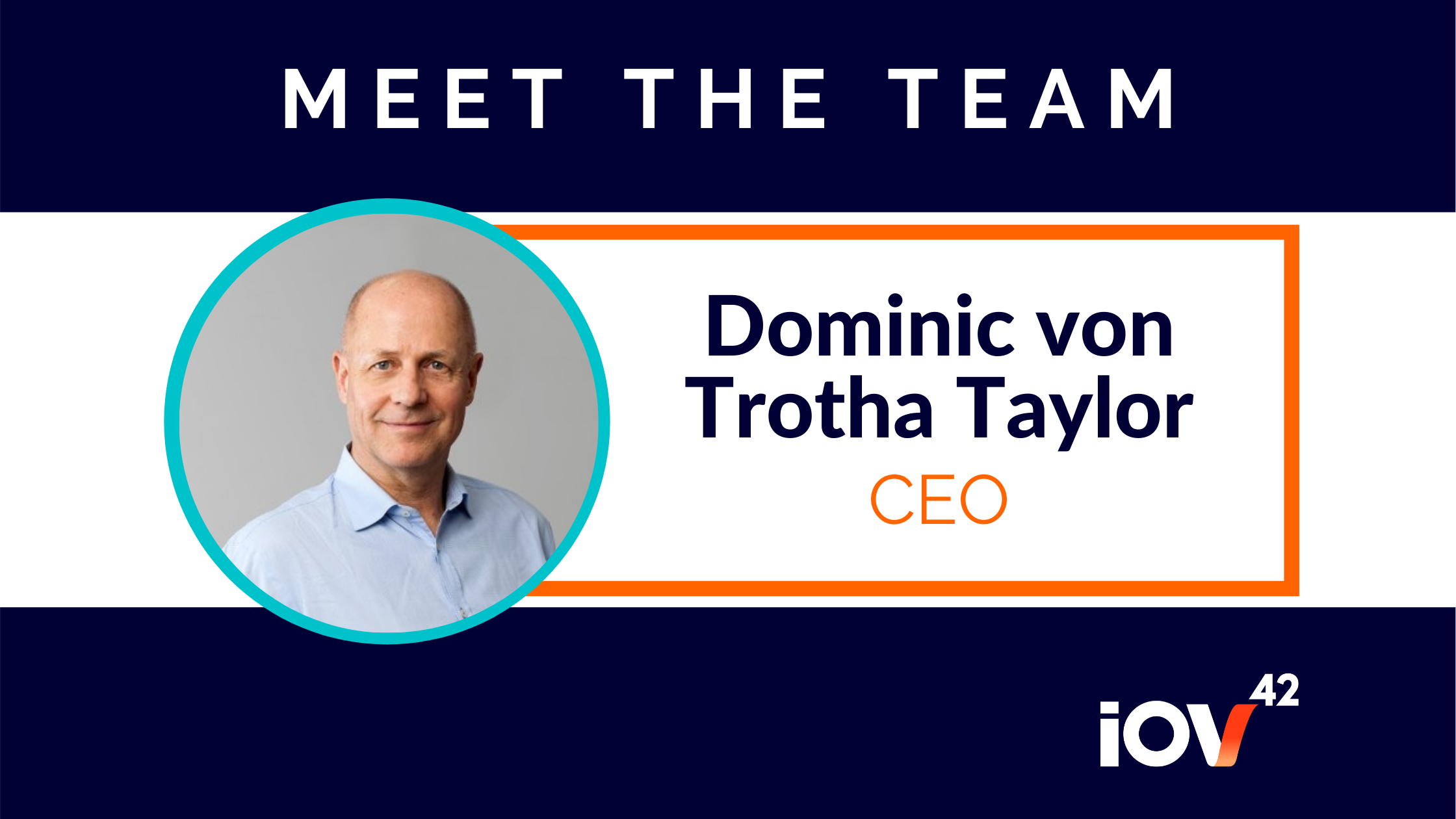 New CEO Dominic von Trotha Taylor brings decades of experience in building tech companies