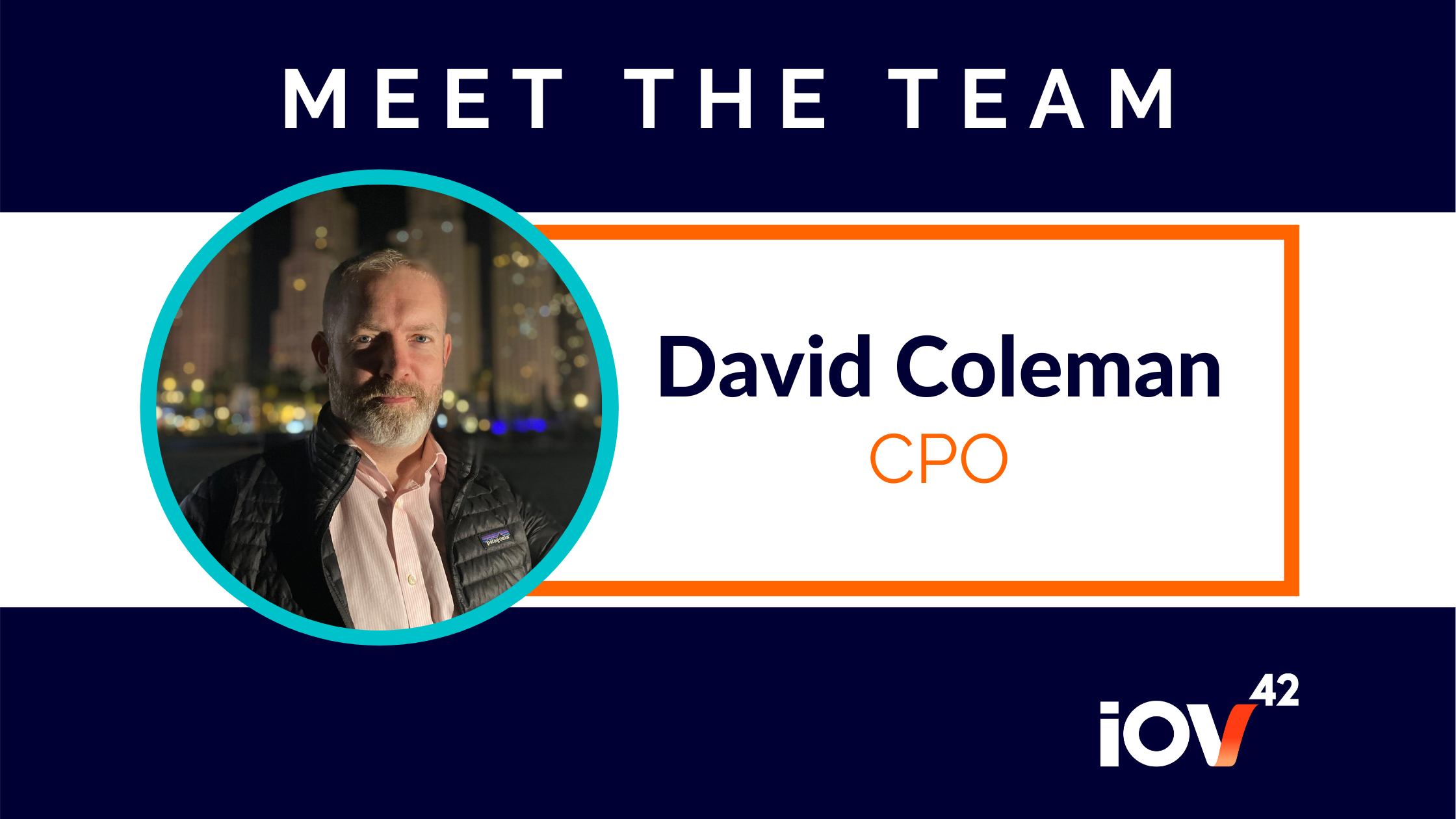 When it comes to achieving startup success, iov42 CPO David Coleman knows a thing or two